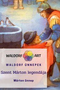 waldorf ünnepek_Márton ünnep_Szent Márton legendája